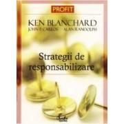Strategii de responsabilizare - Ken Blanchard John P. Carlos Alan Randolph