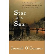 Star of the Sea, Paperback/Joseph O'Connor