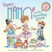 Fancy Nancy and the Dazzling Jewels, Hardcover/Jane O'Connor
