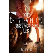 The Distance Between Us, Paperback