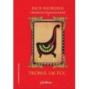 Cronicile Familiei Kane Vol.2 Tronul De Foc - Rick Riordan