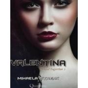 Orasul Ingerilor. Vol. 2 Valentina - Mihaela Strenc