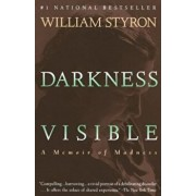 Darkness Visible: A Memoir of Madness, Paperback/William Styron