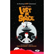 Irwin Allen's Lost in Space: An Exciting Lost Adventure, Paperback/Dave Van Arnam