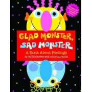 Glad Monster Sad Monster