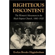 Righteous Discontent - The Women's Movement in the Black Baptist Church, 1880-1920 (Higginbotham Evelyn Brooks)(Paperback / softback) (9780674769786)