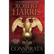 Conspirata by Vice Provost Robert Harris