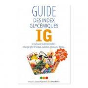 Thierry Souccar Editions Guide des index glycémiques - Collectif LaNutrition.fr - Livre