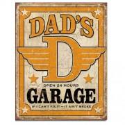 """Sign - Dad's Garage - If I Can't Fix It - It Ain't Broke"""
