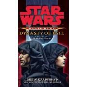 Star Wars: Darth Bane - Dynasty of Evil, Paperback