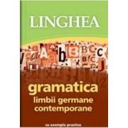 Gramatica limbii germane contemporane cu exemple practice