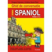 Ghid de conversatie roman-spaniol Editia 2008