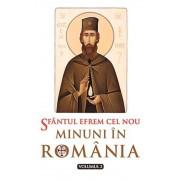 Sfantul Efrem cel Nou - Minuni in Romania, Vol. 2