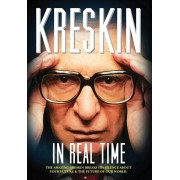 In Real Time: The Amazing Kreskin Breaks His Silence about Your Future and the Future of Our World., Hardcover/The Amazing Kreskin