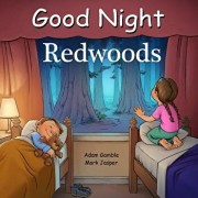 Good Night Redwoods/Adam Gamble