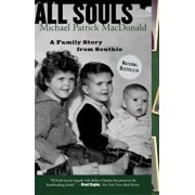 All Souls: A Family Story from Southie, Paperback/Michael Patrick MacDonald