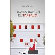 Travesuras En El Trabajo, Paperback/Perla Gizem