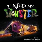 I Need My Monster, Hardcover/Amanda Noll