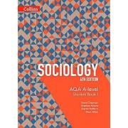 AQA A Level Sociology Student Book 1 by Steve Chapman & Martin Holb...