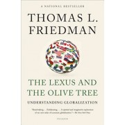 The Lexus and the Olive Tree: Understanding Globalization, Paperback