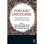 Populist Discourse - Critical Approaches to Contemporary Politics(Paperback / softback) (9781138541481)