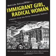 Immigrant Girl, Radical Woman: A Memoir from the Early Twentieth Century, Paperback