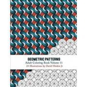 Geometric Patterns - Adult Coloring Book Vol. 11/David Hinkin Jr