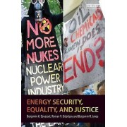 Energy Security Equality and Justice by Benjamin K. Sovacool & Roma...