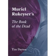 Muriel Rukeyser's the Book of the Dead, Paperback