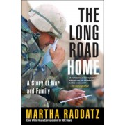 The Long Road Home: A Story of War and Family, Paperback