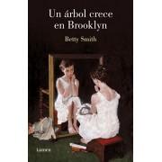 Un rbol Crece En Brooklyn / A Tree Grows in Brooklyn, Paperback/Betty Smith