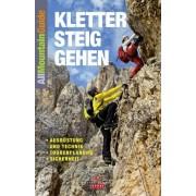 - Klettersteiggehen: Ausrüstung und Technik, Tourenplanung, Sicherheit - Preis vom 24.05.2020 05:02:09 h