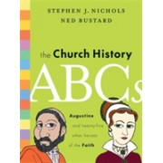Church History ABCs - Augustine and 25 Other Heroes of the Faith (Nichols Stephen J.)(Cartonat) (9781433514722)