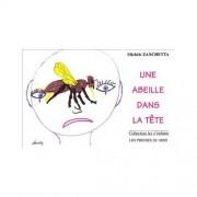Lubéron Apiculture Une abeille dans la tête, de Michèle Zanchetta