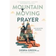 Mountain-Moving Prayer - The unlimited potential (Green Debra)(Paperback / softback) (9780281081370)