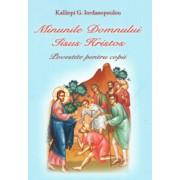 Minunile Domnului Iisus Hristos/Kalliopi G. Iordanopoulou