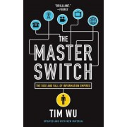The Master Switch: The Rise and Fall of Information Empires, Paperback