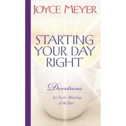 Starting Your Day Right: Devotions for Each Morning of the Year, Hardcover