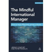 The Mindful International Manager: How to Work Effectively Across Cultures, Paperback (2nd Ed.)