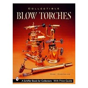 Collectible Blowtorches (Sarpolus Dick)(Paperback) (9780764312984)