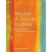 Structure Du Francais Moderne, Quatrieme Edition, Paperback/Pierre Leon
