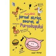 Incredibilul jurnal secret al purcelusului