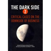 Dark Side 2 - Critical Cases on the Downside of Business(Paperback) (9781906093921)