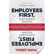 Employees First, Customers Second - Turning Conventional Management Upside Down (Nayar Vineet)(Cartonat) (9781422139066)