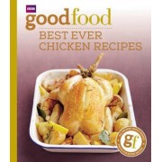 Good Food: Best Ever Chicken Recipes, Paperback