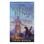 The warrior king - CHris Bunch - Livre