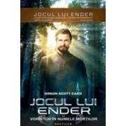 Jocul lui Ender vol.2 Vorbitor in numele mortilor - Orson Scott Card
