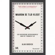 Waarom de tijd vliegt - Alan Burdick