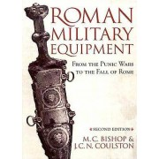 Roman Military Equipment from the Punic Wars to the Fall of Rome se...