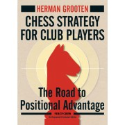 Carte : Chess Strategy for Club Players Herman Grooten